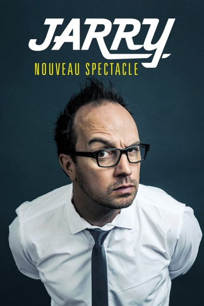 JARRY - NOUVEAU SPECTACLE