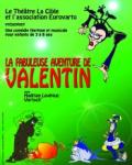concert La Fabuleuse Aventure De Valentin