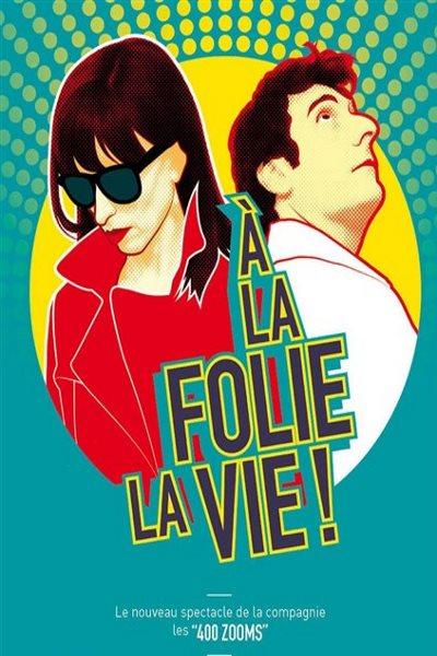 concert A La Folie La Vie !  / Bernadette Thuries