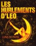 concert Les Hurlements D'leo (le Chant De Nos 20 Ans)