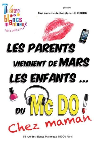 LES PARENTS VIENNENT DE MARS, LES ENFANTS DU MACDO! CHEZ MAMAN