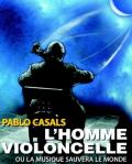 concert L'homme Violoncelle