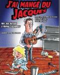 concert J'ai Mange Du Jacques
