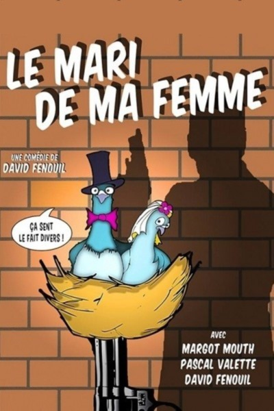 LE MARI DE MA FEMME