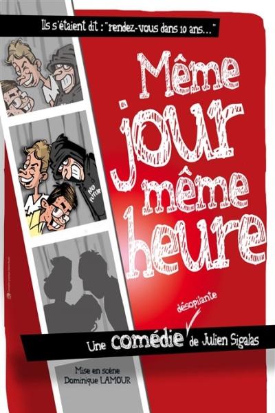 MEME JOUR MEME HEURE