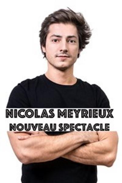 NICOLAS MEYRIEUX - NOUVEAU SPECTACLE
