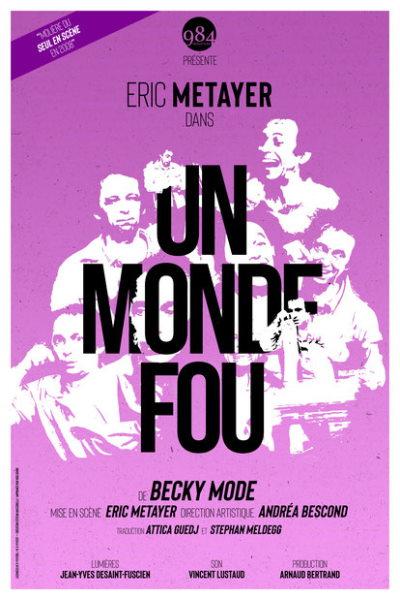 UN MONDE DE FOU (Éric Métayer)