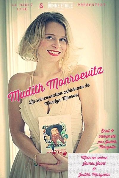 MUDITH MONROEVITZ - LA REINCARNATION ASHKENAZE DE MARILYN MONROE