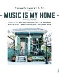 ROCK WITH ME - Raphaël Imbert (MUSIC IS MY HOME)