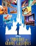 concert La Symphonie Des Grands Classiques Disney
