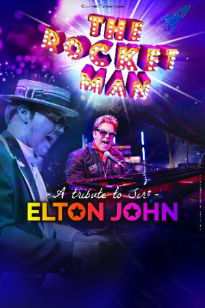 ROCKET MAN | A tribute to Sir ELTON JOHN