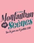 Le festival Montauban en Scènes 2018 dévoile ses derniers noms !