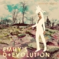 Emily's D + Evolution