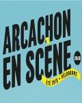 ARCACHON EN SCENE