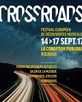 FESTIVAL / Roubaix accueille la 2ème édition du Crossroads Festival