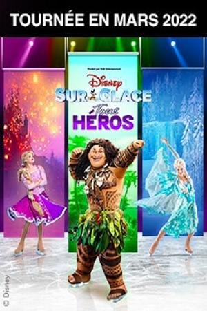 concert Disney Sur Glace - Tous Heros