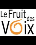 LE FRUIT DES VOIX