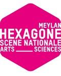 Visuel HEXAGONE - SCENE NATIONALE DE MEYLAN