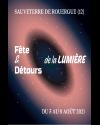 FETE DE LA LUMIERE - FETE ET DETOURS DE LA LUMIERE