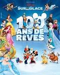 spectacle Disney Sur Glace 100 Ans De Rêves de Disney Sur Glace 100 Ans De Reves