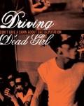 DRIVING DEAD GIRL