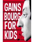 GAINSBOURG FOR KIDS