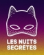 LES NUITS SECRETES