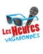 LES HEURES VAGABONDES