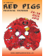 RED PIGS FESTIVAL