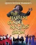 THE HARLEM GOSPEL SINGERS - QUEEN ESTHER MARROW
