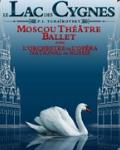 LE LAC DES CYGNES (Moscou Theatre Ballet)