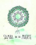 TOURNEE / Samba de la Muerte présente