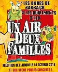UN AIR DEUX FAMILLES : LES OGRES DE BARBACK & LES HURLEMENTS D'LEO
