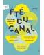 L'ETE DU CANAL / L'OURCQ EN FETE