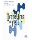 ORCHESTRES EN FETE