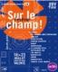SUR LE CHAMP / FESTIVAL D'ETE DE VALENCE