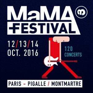 MaMA Festival Teaser #2 - 12/13/14 Octobre 2016