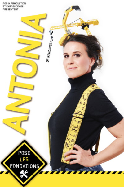ANTONIA DE RENDINGER POSE LES FONDATIONS