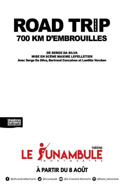 ROAD TRIP 700 KM D'EMBROUILLES