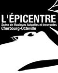 Visuel L'EPICENTRE A CHERBOURG