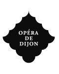 OPERA DE DIJON (GRAND THEATRE / DUO / AUDITORIUM)