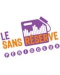 LE SANS RESERVE A PERIGUEUX (ex RESERVOIR)