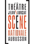 THEATRE JEAN LURCAT / SCENE NATIONALE D'AUBUSSON