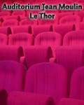 ARTS VIVANTS EN VAUCLUSE / AUDITORIUM JEAN MOULIN AU THOR