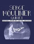 Serge Moulinier Quintet / Présentation
