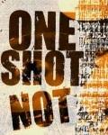 Gagnez votre invitation pour assister aux concerts de ONE SHOT NOT !