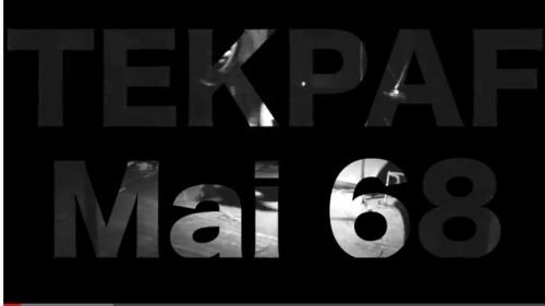 Tekpaf - Mai 68 - Clip