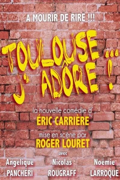 TOULOUSE...J'ADORE !