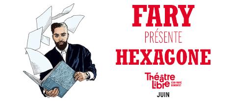 FARY HEXAGONE