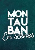 MONTAUBAN EN SCENES 2020